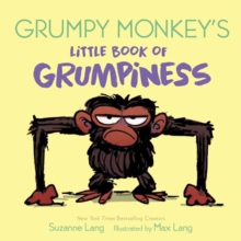 Grumpy Monkey's Little Book of Grumpiness, Board book Book