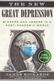 The New Great Depression : Winners and Losers in a Post-Pandemic World