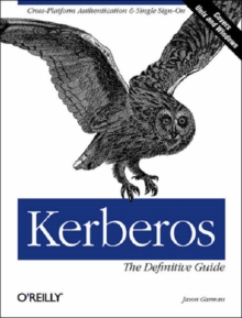 Kerberos : The Definitive Guide, Paperback Book