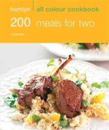 Hamlyn All Colour Cookery: 200 Meals for Two : Hamlyn All Colour Cookbook, Paperback Book