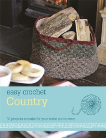 Easy Crochet: Country, Paperback Book