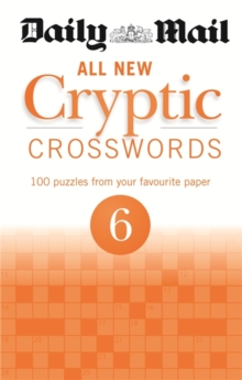 Daily Mail All New Cryptic Crosswords 6, Paperback Book