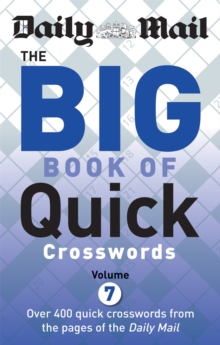 Daily Mail Big Book of Quick Crosswords Volume 7, Paperback Book