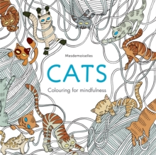 Cats : Colouring for Mindfulness, Paperback / softback Book