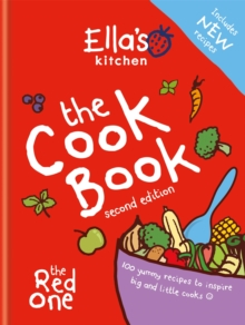 Ella's Kitchen: The Cookbook : The Red One, New Updated Edition, Hardback Book