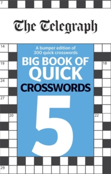The Telegraph Big Book of Quick Crosswords 5, Paperback / softback Book