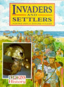 Ginn History :Key Stage 2 : Invaders And Settlers :Pupil Book, Paperback Book