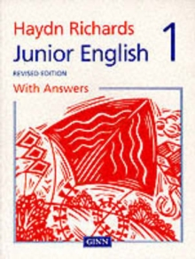 Haydn Richards : Junior English Pupil Book 1 With Answers -1997 Edition, Paperback Book