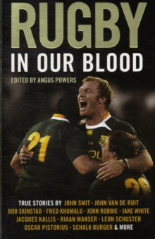 Rugby in Our Blood, Paperback Book