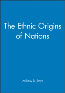 The Ethnic Origins of Nations, Paperback Book