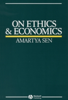 On Ethics and Economics, Paperback Book