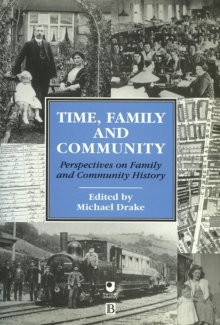 Time, Family and Community : Perspectives on Family and Community History, Paperback Book
