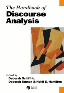 The Handbook of Discourse Analysis, Paperback Book