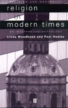 Religion in Modern Times : An Anthology, Paperback Book