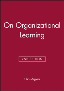 On Organizational Learning, Paperback Book