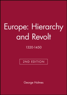 Europe: Hierarchy and Revolt : 1320-1450, Paperback / softback Book