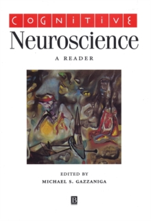 Cognitive Neuroscience : A Reader, Paperback Book