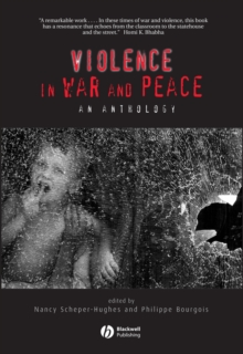 Violence in War and Peace : An Anthology, Paperback Book