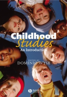 Childhood Studies : An Introduction, Paperback Book