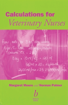 Calculations for Veterinary Nurses, Paperback Book