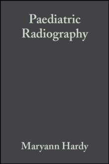 Paediatric Radiography, Paperback / softback Book