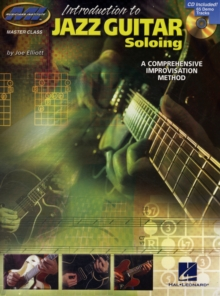 Introduction To Jazz Guitar Soloing - A Comprehensive Improvisation Method, Paperback Book