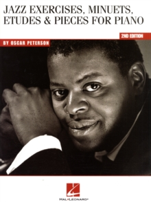 Oscar Peterson : Jazz Exercises, Minuets, Etudes And Pieces For Piano - 2nd Edition, Paperback Book