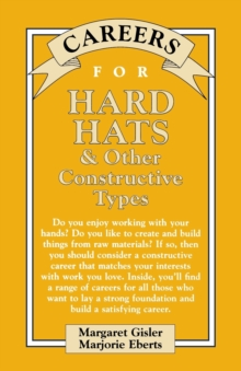 Careers for Hard Hats & Other Constructive Types