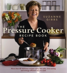 The Pressure Cooker Recipe Book, Paperback Book