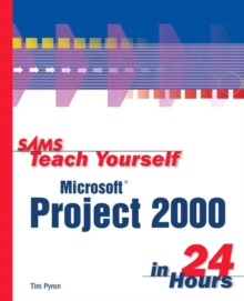 Sams Teach Yourself Microsoft Project 2000 in 24 Hours, Paperback Book