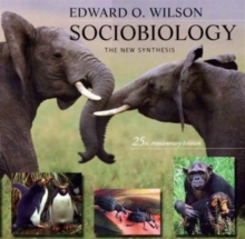 Sociobiology : The New Synthesis, Paperback Book