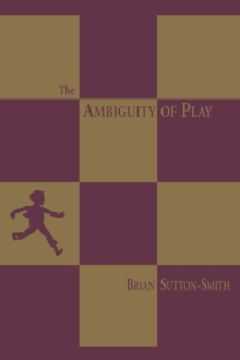 The Ambiguity of Play, Paperback Book