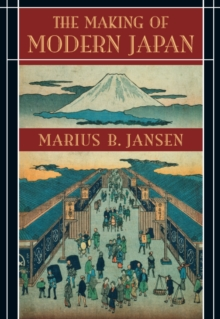 The Making of Modern Japan, Paperback Book