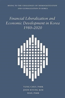 Financial Liberalization and Economic Development in Korea, 1980-2020