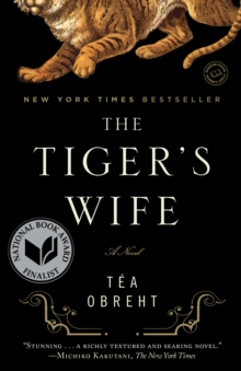 The Tiger's Wife : A Novel, EPUB eBook