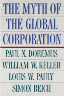 The Myth of the Global Corporation, Paperback / softback Book