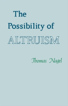 The Possibility of Altruism, Paperback Book