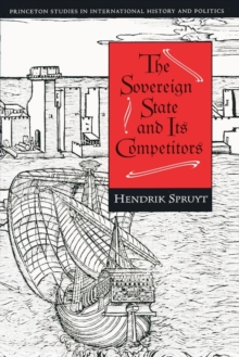 The Sovereign State and Its Competitors : An Analysis of Systems Change, Paperback Book