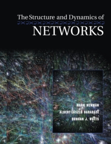 The Structure and Dynamics of Networks, Paperback Book