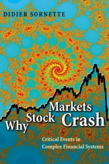 Why Stock Markets Crash : Critical Events in Complex Financial Systems, Paperback Book
