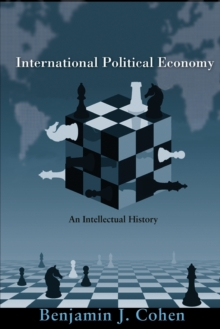 International Political Economy : An Intellectual History, Paperback / softback Book