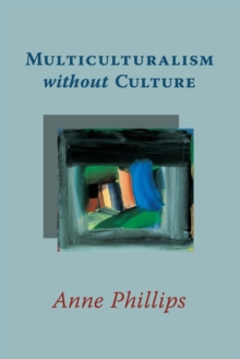 Multiculturalism without Culture, Paperback / softback Book