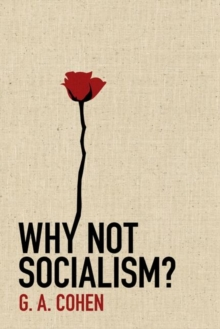 Why Not Socialism?, Hardback Book