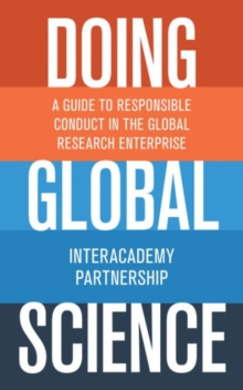 Doing Global Science : A Guide to Responsible Conduct in the Global Research Enterprise, Hardback Book