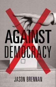 Against Democracy : New Preface