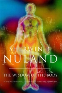 Wisdom Of The Body, Hardback Book
