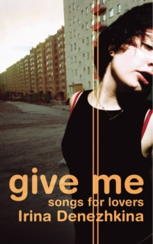 Give Me : Songs for Lovers, Paperback Book