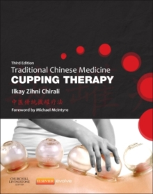 Traditional Chinese Medicine Cupping Therapy, Paperback Book