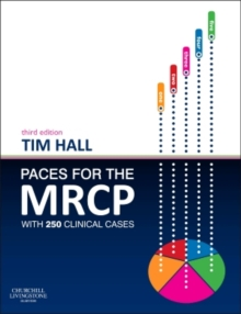 PACES for the MRCP : with 250 Clinical Cases, Paperback Book
