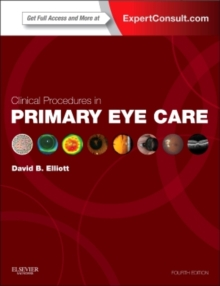 Clinical Procedures in Primary Eye Care : Expert Consult: Online and Print, Paperback Book
